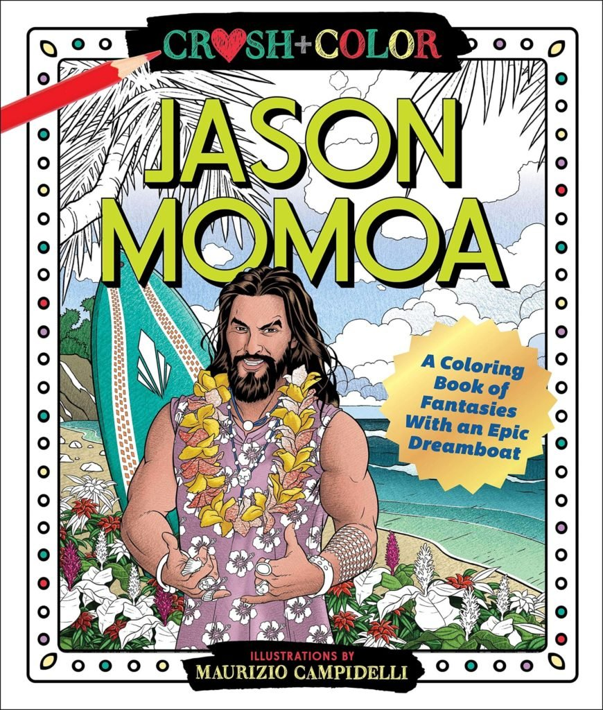 Amazon: Jason Momoa – A Coloring Book of Fantasies With an Epic Dreamboat Paperback for $8.80